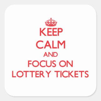 Guarde la calma y el foco en boletos de lotería pegatina cuadrada