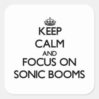 Guarde la calma y el foco en boomes sónicos