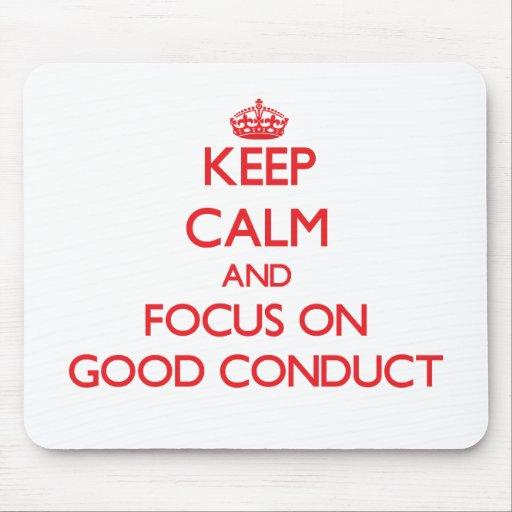Guarde la calma y el foco en buena conducta alfombrilla de ratón