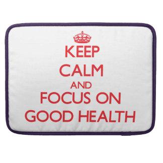 Guarde la calma y el foco en buena salud fundas para macbooks