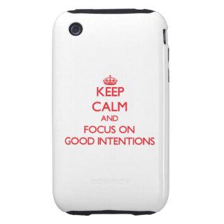 Guarde la calma y el foco en buenas intenciones tough iPhone 3 funda