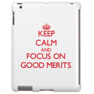 Guarde la calma y el foco en buenos méritos