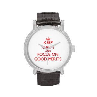 Guarde la calma y el foco en buenos méritos reloj