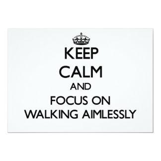 Guarde la calma y el foco en caminar sin objetivo comunicado personalizado