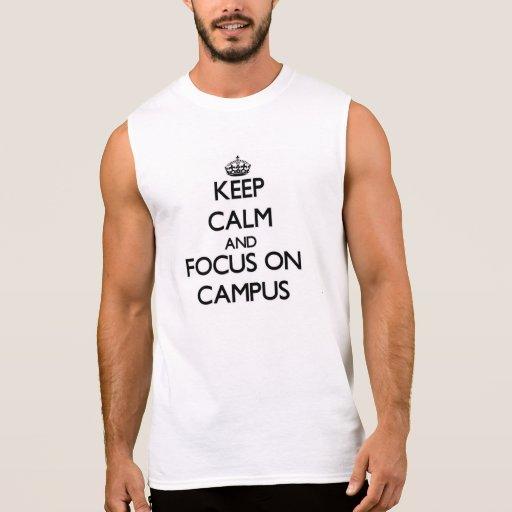 Guarde la calma y el foco en campus camisetas sin mangas