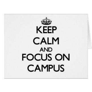 Guarde la calma y el foco en campus tarjeta de felicitación grande