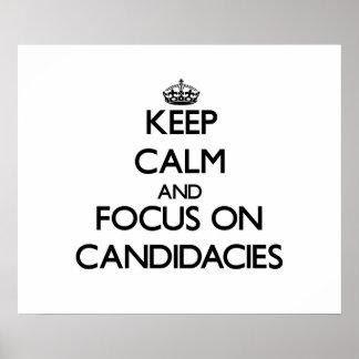Guarde la calma y el foco en candidaturas