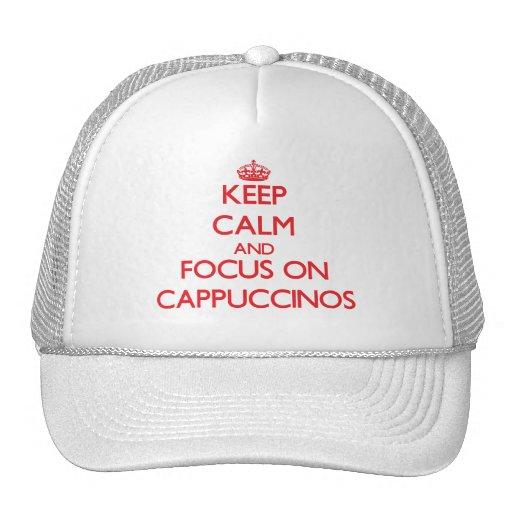 Guarde la calma y el foco en Cappuccinos Gorros