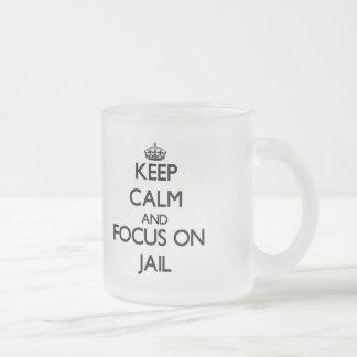 Guarde la calma y el foco en cárcel taza cristal mate