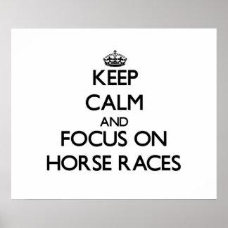 Guarde la calma y el foco en carreras de caballos