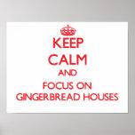 Guarde la calma y el foco en casas de pan de jengi impresiones