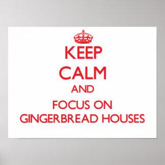 Guarde la calma y el foco en casas de pan de jengi póster