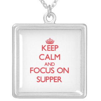 Guarde la calma y el foco en cena pendientes