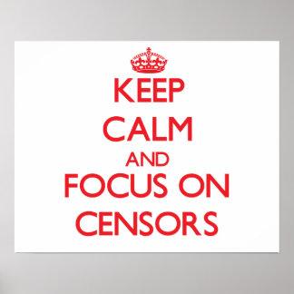Guarde la calma y el foco en censores posters