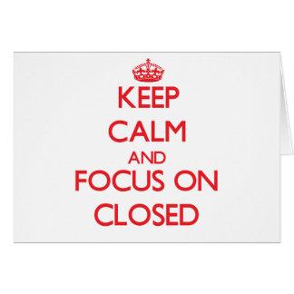 Guarde la calma y el foco en cerrado tarjeta de felicitación