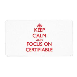 Guarde la calma y el foco en certificable etiqueta de envío