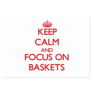 Guarde la calma y el foco en cestas