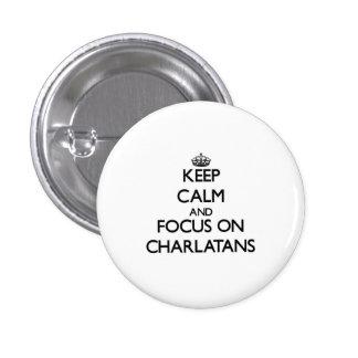 Guarde la calma y el foco en charlatanes