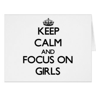 Guarde la calma y el foco en chicas tarjeton