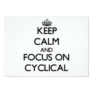 """Guarde la calma y el foco en cíclico invitación 5"""" x 7"""""""
