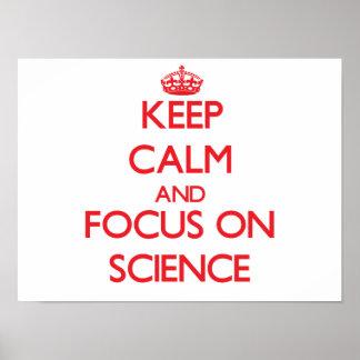 Guarde la calma y el foco en ciencia póster