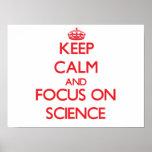 Guarde la calma y el foco en ciencia posters