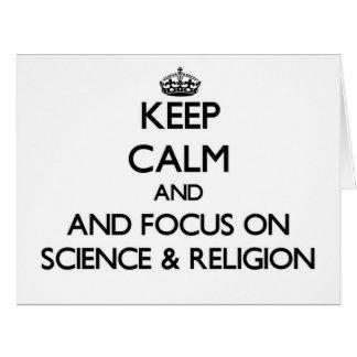 Guarde la calma y el foco en ciencia y la religión tarjeta de felicitación grande