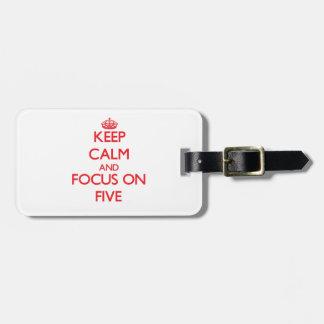Guarde la calma y el foco en cinco