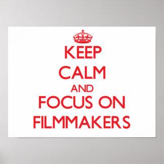 Guarde la calma y el foco en cineastas posters