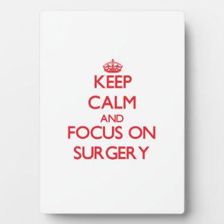 Guarde la calma y el foco en cirugía placa