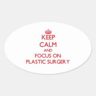 Guarde la calma y el foco en cirugía plástica calcomanía ovalada