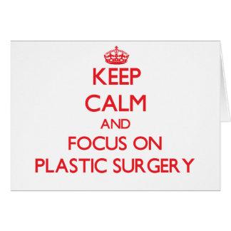 Guarde la calma y el foco en cirugía plástica tarjeton