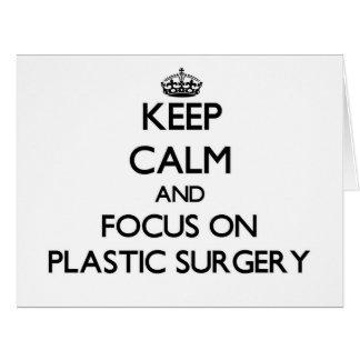 Guarde la calma y el foco en cirugía plástica tarjetas