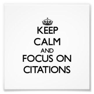 Guarde la calma y el foco en citaciones fotografías