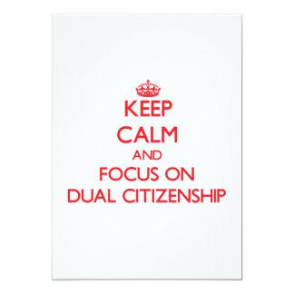 """Guarde la calma y el foco en ciudadanía dual invitación 5"""" x 7"""""""