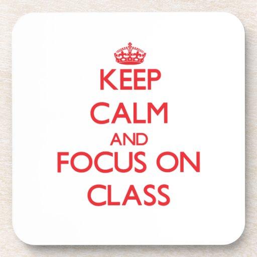 Guarde la calma y el foco en clase posavasos de bebidas