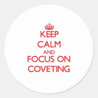 Guarde la calma y el foco en codiciar pegatinas redondas