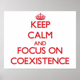 Guarde la calma y el foco en coexistencia impresiones