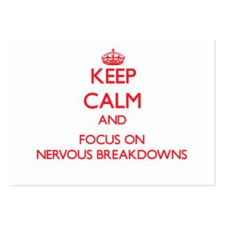 Guarde la calma y el foco en colapsos nerviosos
