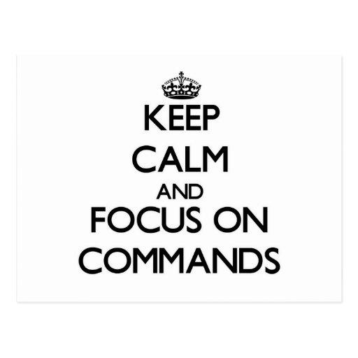Guarde la calma y el foco en comandos postales