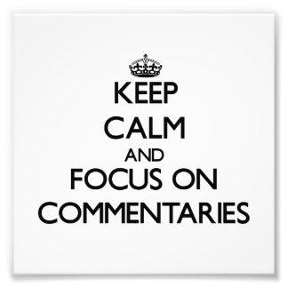 Guarde la calma y el foco en comentarios impresión fotográfica