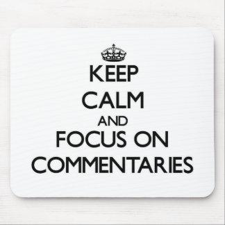 Guarde la calma y el foco en comentarios alfombrillas de ratones