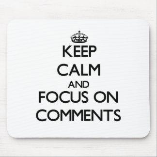 Guarde la calma y el foco en comentarios tapete de ratón