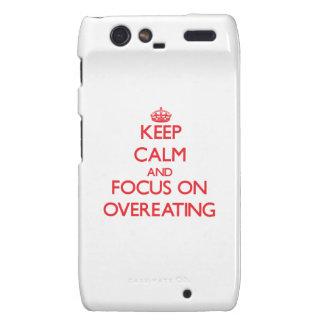 guarde la calma Y EL FOCO EN comer excesivamente Motorola Droid RAZR Carcasas