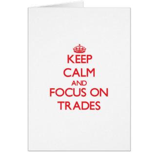 Guarde la calma y el foco en comercios tarjeta de felicitación