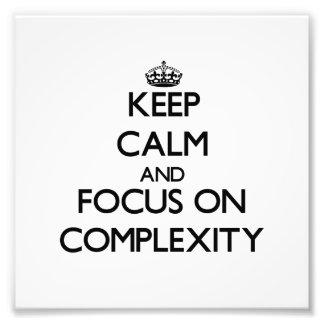 Guarde la calma y el foco en complejidad arte fotografico