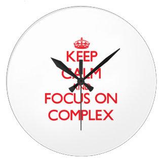 Guarde la calma y el foco en complejo reloj