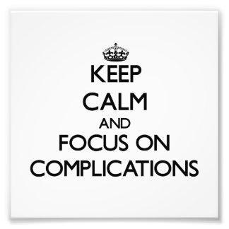Guarde la calma y el foco en complicaciones fotografías