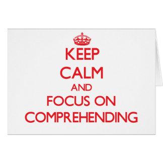 Guarde la calma y el foco en comprender tarjeta de felicitación