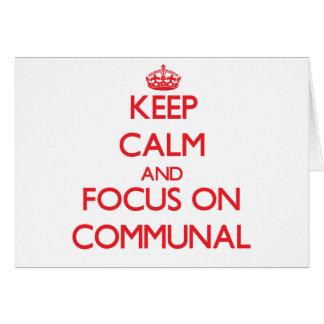 Guarde la calma y el foco en comunal tarjeta de felicitación